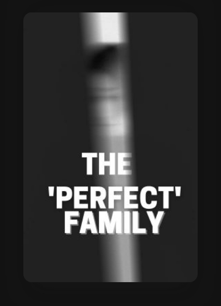 The 'perfect' family