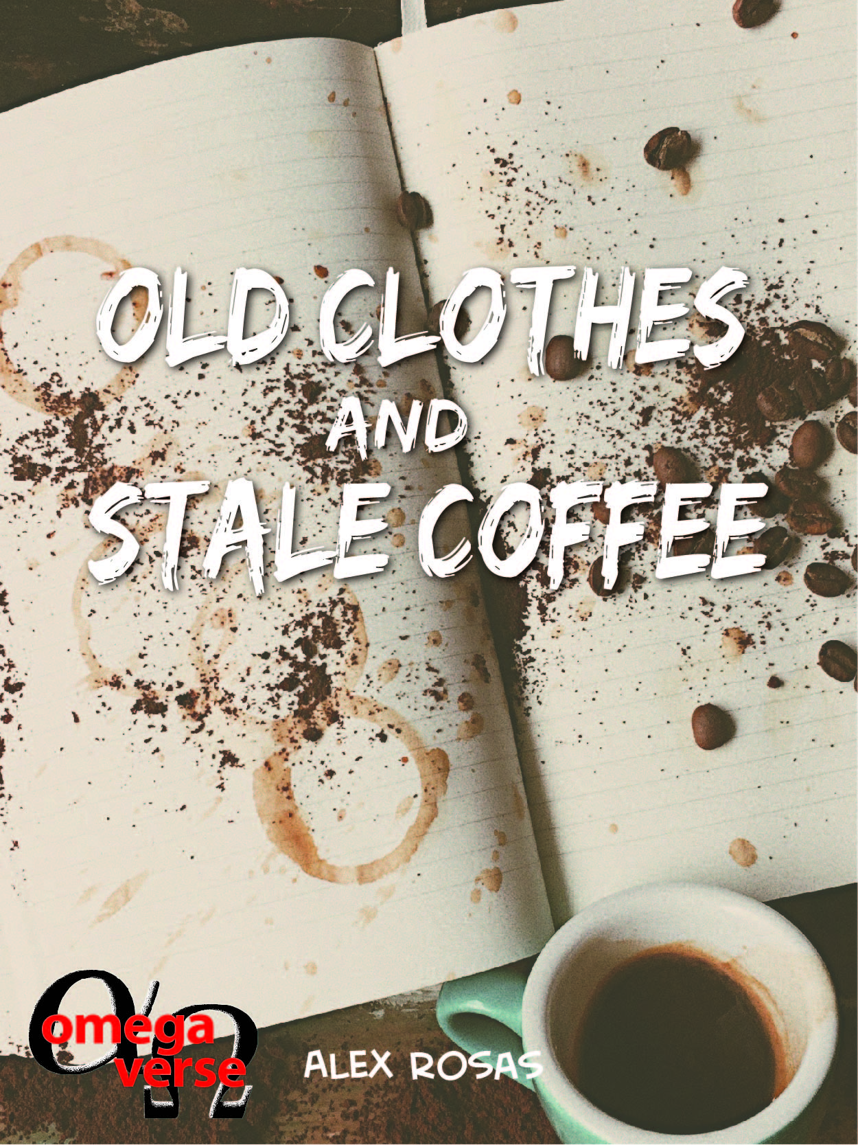 Old Clothes and Stale Coffee