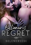 Billionaire's Regret
