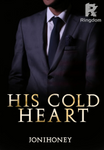 His Cold Heart [On-Going ]