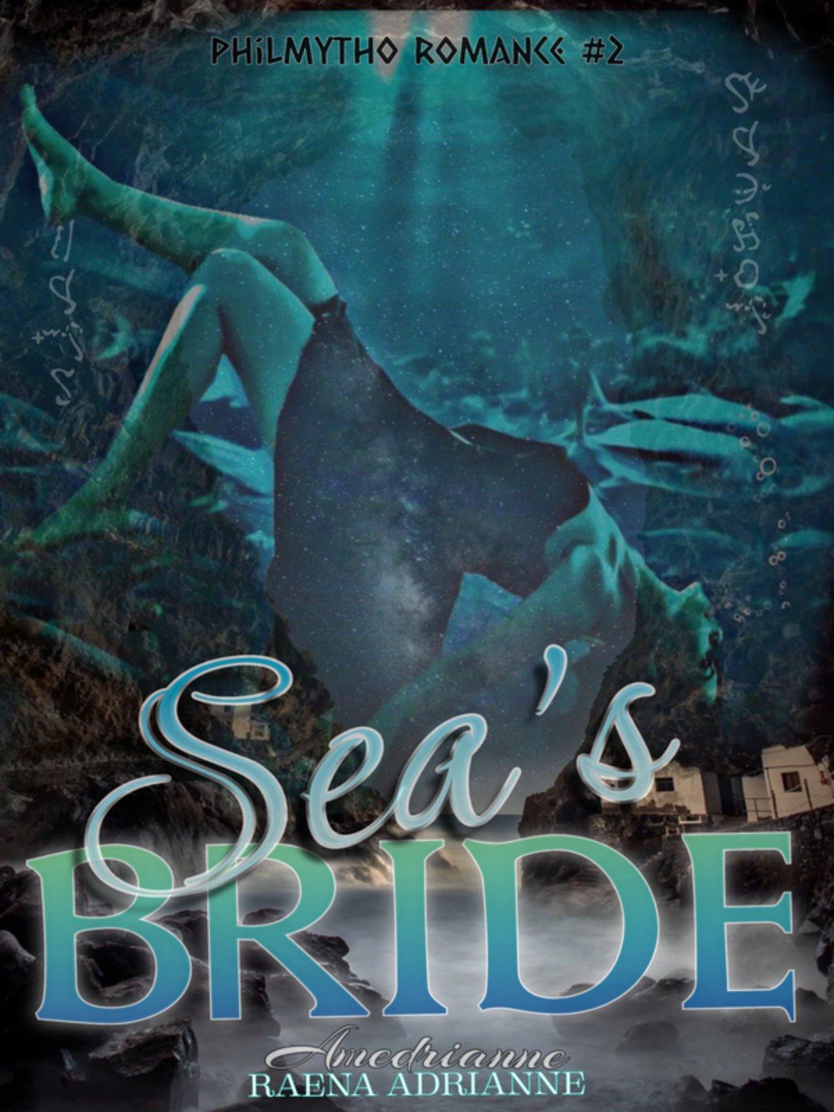 SEA'S BRIDE (PHILMYTHO ROMANCE II)