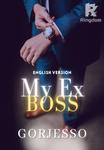 My Ex Boss (English Version)