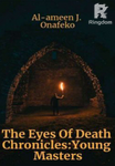 The Eyes Of Death Chronicles: Young Masters