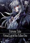 Universe Tales: Virtual Log of the Fallen One