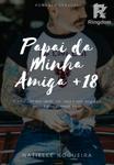 Papai Da Minha Amiga +18