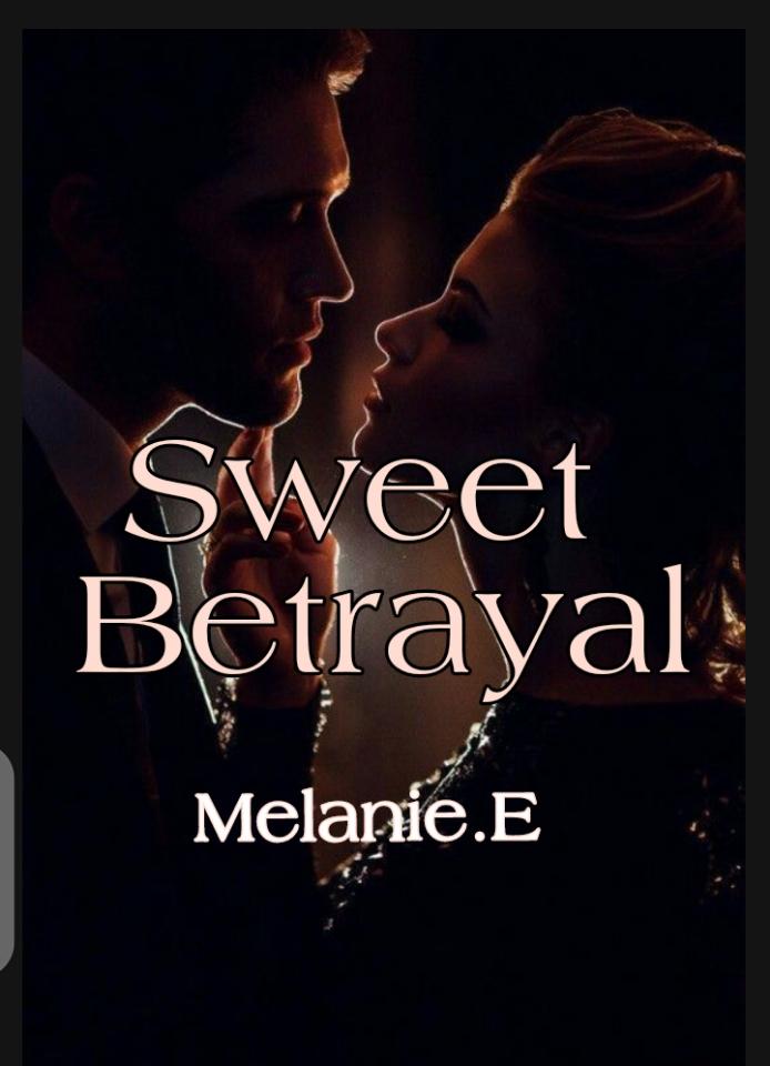 Sweet Betrayal