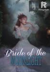 Bride of the moonlight