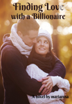 Finding Love with a Billionaire