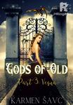 Gods of Old, Part 3: Vesna