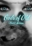 Gods of Old, Part 2: Morrana