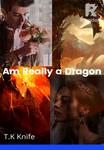 Am really a Dragon!