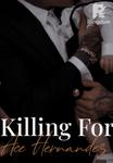 Killing For Ace Hernandez