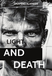 Light And Death.