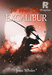 The World Called Excalibur