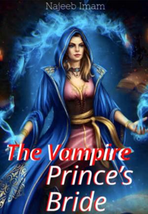 The Vampire Prince's Bride
