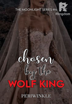 Chosen by the Wolf King