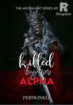 Killed by an Alpha