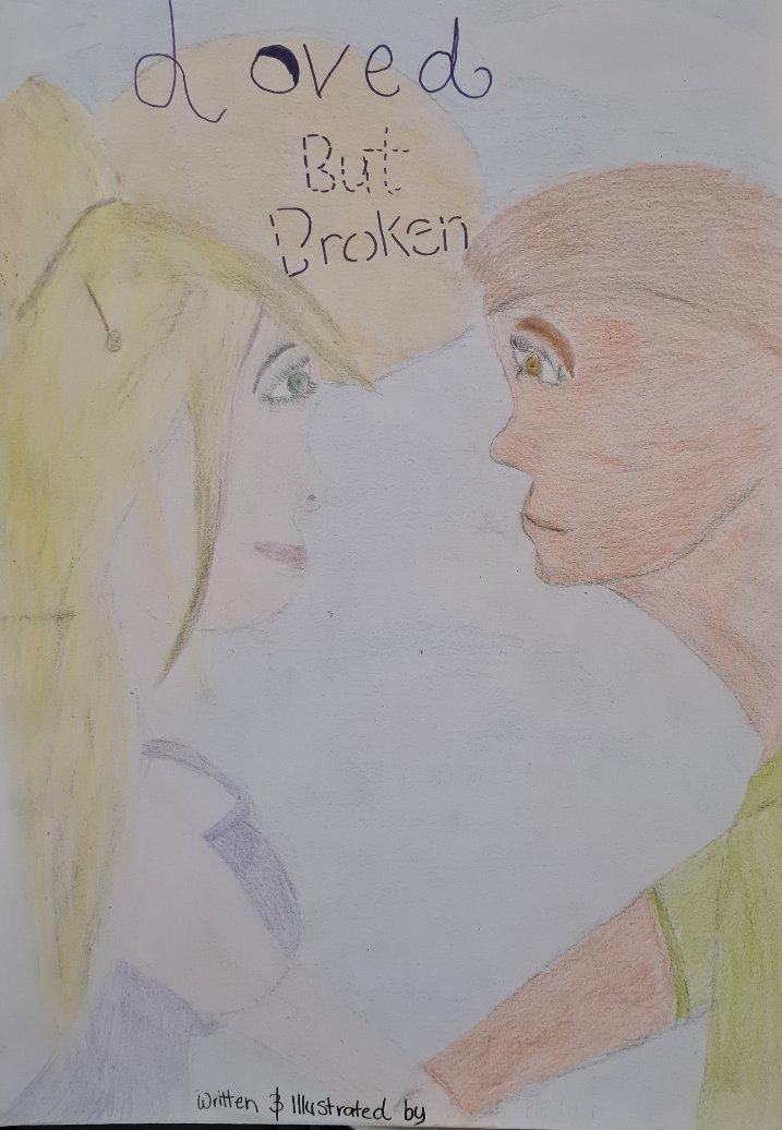 Loved But Broken
