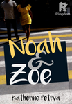 Noah & Zoe