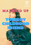 Matched Up With My Tomboy Childhood Friend