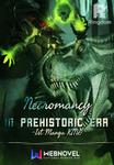 Necromancy In Prehistoric Era