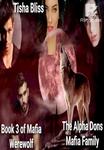 Alpha Don's mafia family book 3