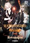 WARBRINGERS: Revenge and Revolution