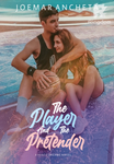 The Player & The Pretender