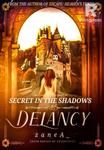 DELANCY: Secrets in the Shadows