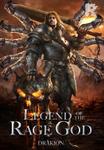 Legend of the Rage God