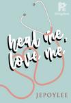 Heal Me, Love Me