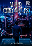 Muur Chronicles