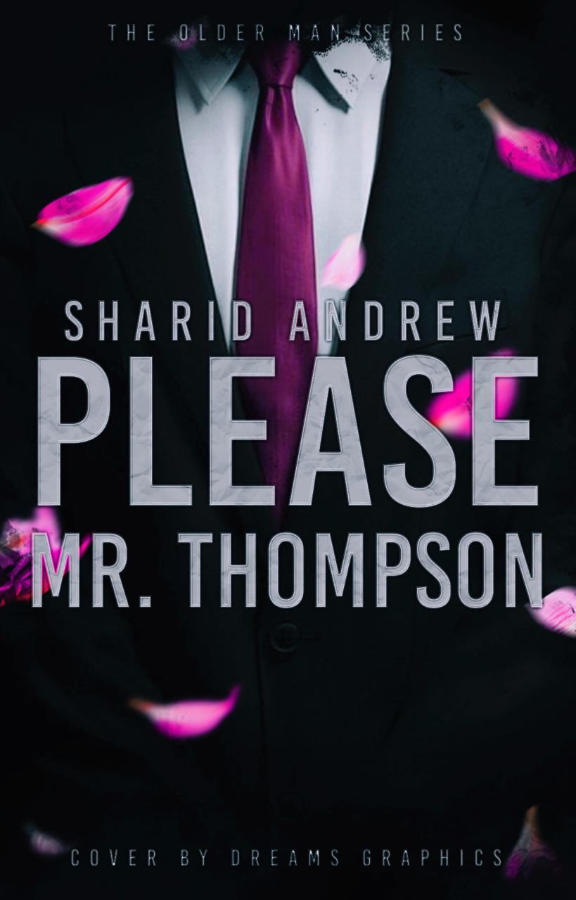 Please Mr. Thompson
