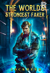 The World's Strongest Faker