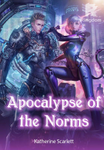 Apocalypse of the Norms