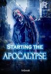 Starting the Apocalypse