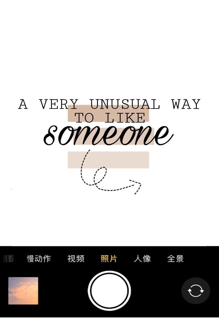 A very unusual way to like someone