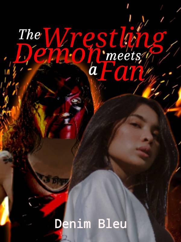 The Wrestling  Demon Meets A Fan