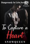 To Capture A Heart (DIL Series #2)