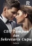 CEO Tampan dan Sekretaris Cupu
