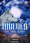 Wolves of Milano