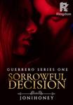 Sorrowful Decision (Guerrero Series One)