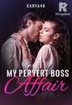 My Pervert Boss Affair