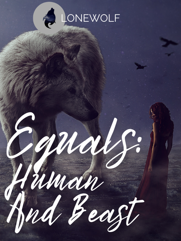 Equals: Human And Beast