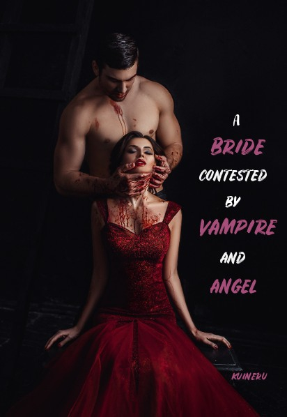 A Bride Contested By Vampire And Angel