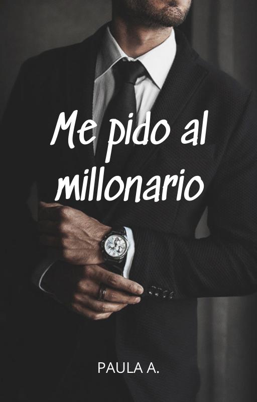 Me pido al millonario