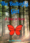 The Butterfly Girl: A Star is Born