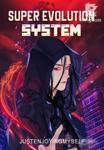 Super Evolution System