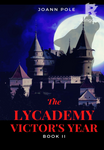 The Lycademy - Victor's Year