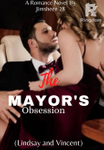 The Mayor's Obsession(LINDSAY and VINCENT)SPG